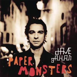 Paper Monsters 2013 Dave Gahan
