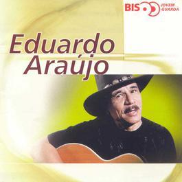Bis - Jovem Guarda 2000 Eduardo Araujo