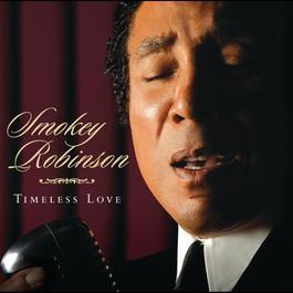 Timeless Love 2006 Smokey Robinson