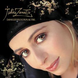 Dans Les Yeux D'Un Autre 2011 Julie Zenatti
