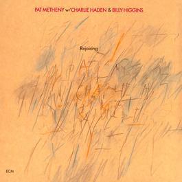 Rejoicing 1984 Pat Metheny