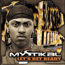 Let's Get Ready 2000 Mystikal