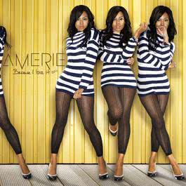 Because I Love It 2010 Amerie