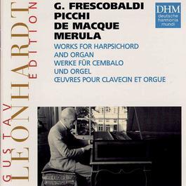 Leonhardt Edition Vol.11 - Frescobaldi: Werke für Cembalo und Orgel 1995 Gustav Leonhardt