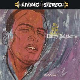 My Lord What A Mornin' 1959 Harry Belafonte