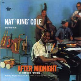 After Midnight: The Complete Session 1999 Nat King Cole