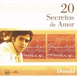 20 Secretos De Amor - Donald 2004 Donald