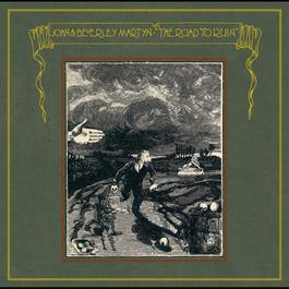 The Road To Ruin 2005 John Martyn