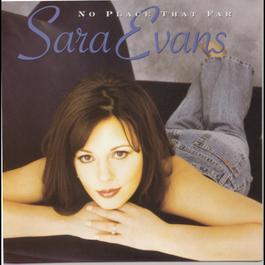 No Place That Far 1998 Sara Evans