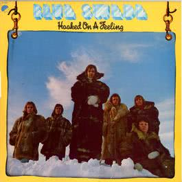 Hooked On A Feeling 2007 Blue Swede