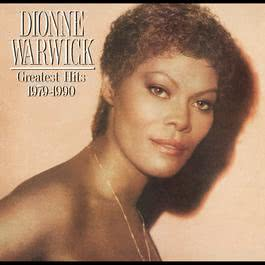 Greatest Hits 1979 - 1990 1988 Dionne Warwick