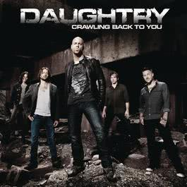 Crawling Back To You 2011 Daughtry