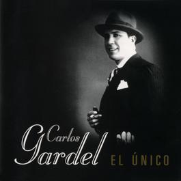 El Unico 2002 Carlos Gardel