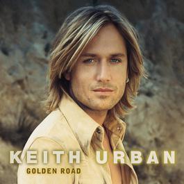 Golden Road 2002 Keith Urban