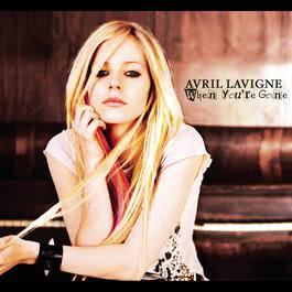 When You're Gone 2007 Avril Lavigne