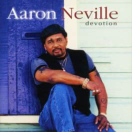 Devotion 2000 Aaron Neville