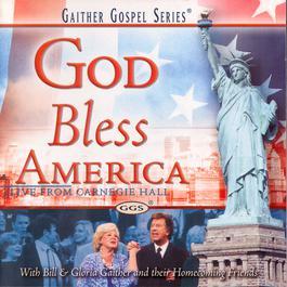 God Bless America 2002 Bill & Gloria Gaither