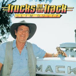 Trucks On The Track 1984 Slim Dusty