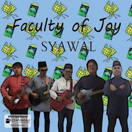 Syawal 2018 Faculty of Joy