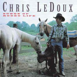 Songs Of Rodeo Life 1971 Chris Ledoux