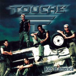 Kids In America 1998 Touche