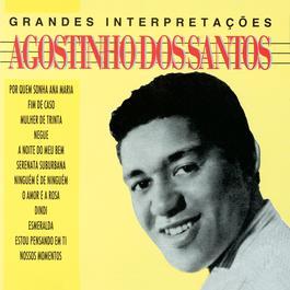 Grandes Interpretacoes De Agostinho Dos Santos 1984 Agostinho Dos Santos