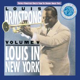 Vol. V: Louis In New York 1990 Louis Armstrong