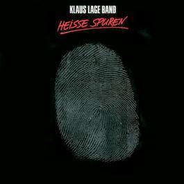 Heisse Spuren 2007 Klaus Lage Band