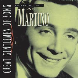 Great Gentlemen Of Song / Spotlight On Al Martino 1996 Al Martino