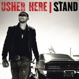Here I Stand 2008 Usher