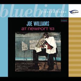 At Newport '63 2002 Joe Williams