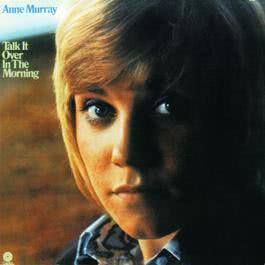 Talk It Over In The Morning 1998 Anne Murray