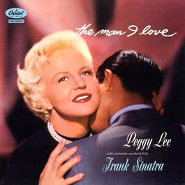 The Man I Love 2010 Peggy Lee