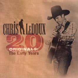 20 Originals: The Early Years 2004 Chris Ledoux