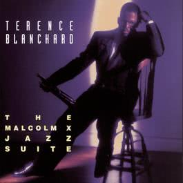 The Malcolm X Jazz Suite 1993 Terence Blanchard