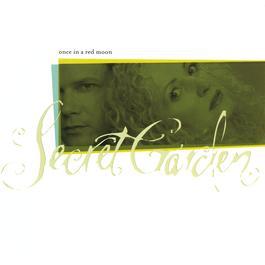 Once In A Red Moon 2002 Secret Garden
