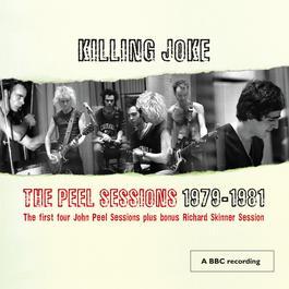 The Peel Sessions 79 - 81 2008 Killing Joke