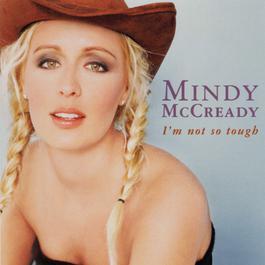 I'm Not So Tough 1999 Mindy McCready