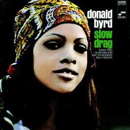 Slow Drag 2002 Donald Byrd