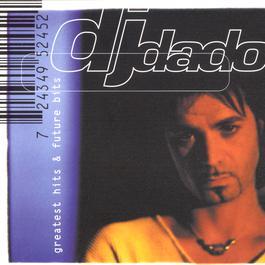 Greatest Hits & Future Bits 1998 DJ Dado