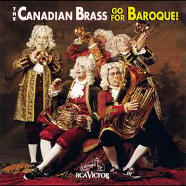Go For Baroque! 1995 The Canadian Brass