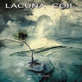 In a Reverie 2012 Lacuna Coil