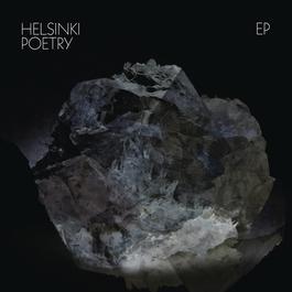 Helsinki Poetry EP 2011 Helsinki Poetry