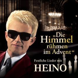 Die Himmel rühmen im Advent 2011 Heino