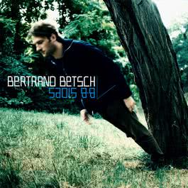 Bb Sides 2007 Bertrand Betsch