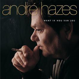 Want Ik Hou Van Jou 2000 André Hazes