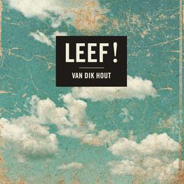Leef! 2011 Van Dik Hout