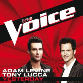 Yesterday 2012 Adam Levine; Tony Lucca