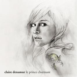 Le Prince Charmant 2008 Claire Denamur