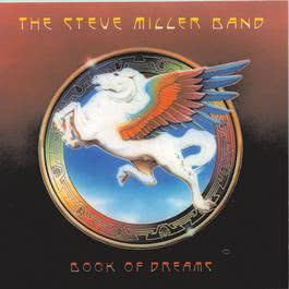 Book Of Dreams 1977 Steve Miller Band